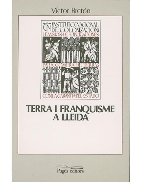 Terra i franquisme a Lleida