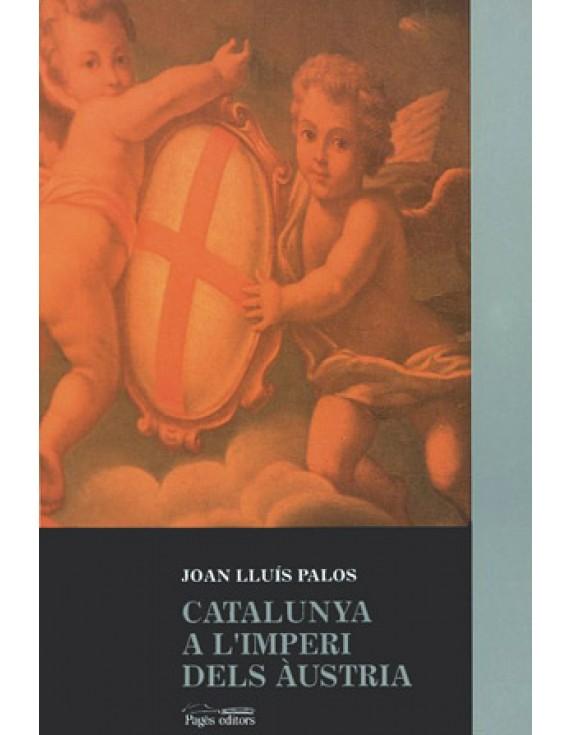 Catalunya a l'imperi dels Àustria. La pràctica de govern (segles XVI i XVII)