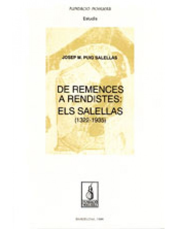 De remences a rendistes: els Salellas (1322-1935)