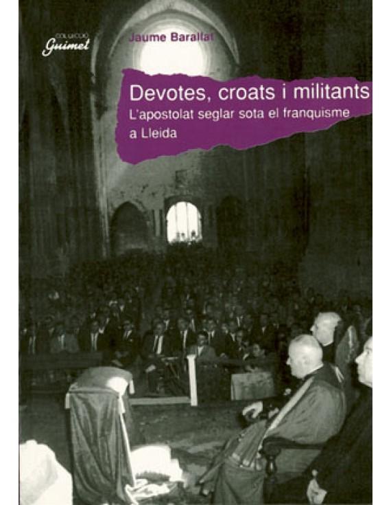 Devotes, croats i militants