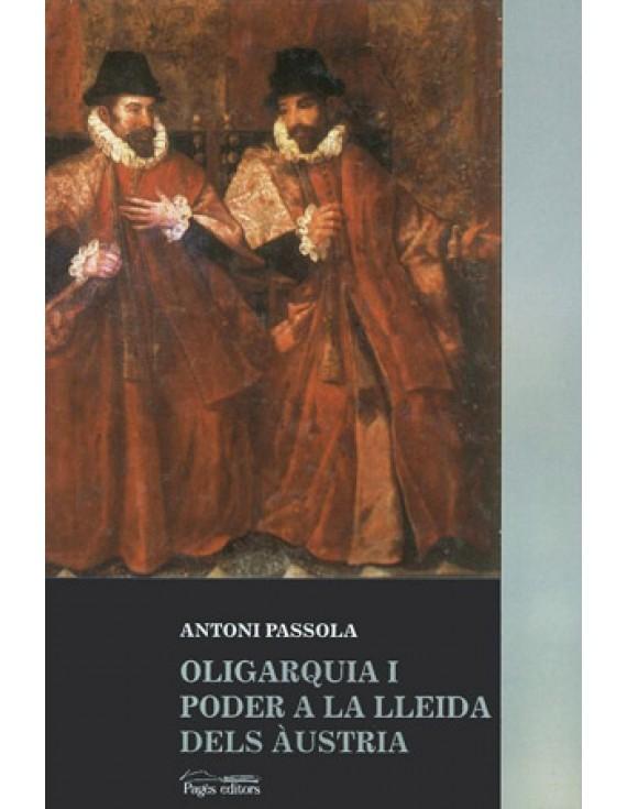 Oligarquia i poder a la Lleida dels Àustria