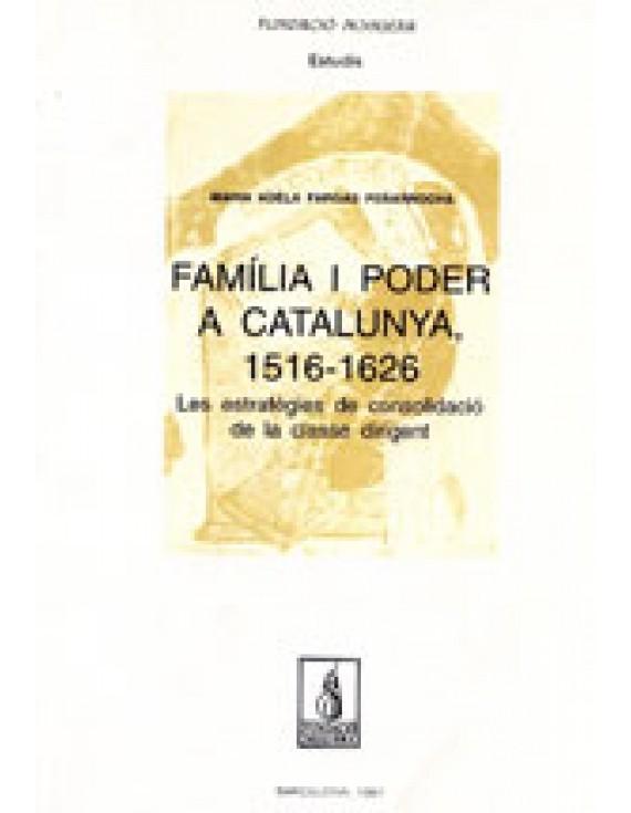 Família i poder a Catalunya (1516-1626)