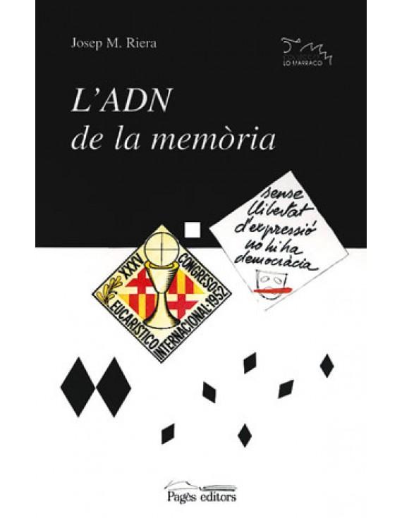 L'ADN de la memòria