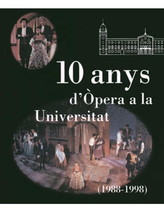 10 anys d'Òpera a la Universitat (1988-1998)