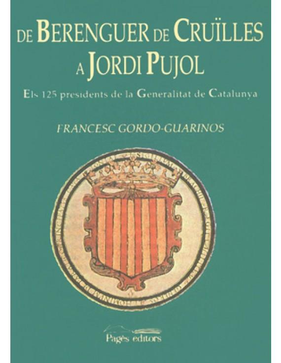 De Berenguer de Cruïlles a Jordi Pujol