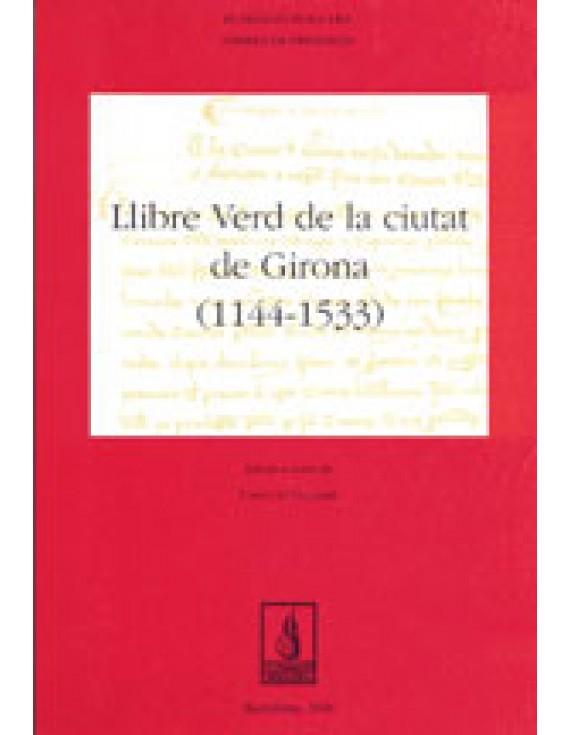 Llibre verd de la ciutat de Girona (1144-1533)