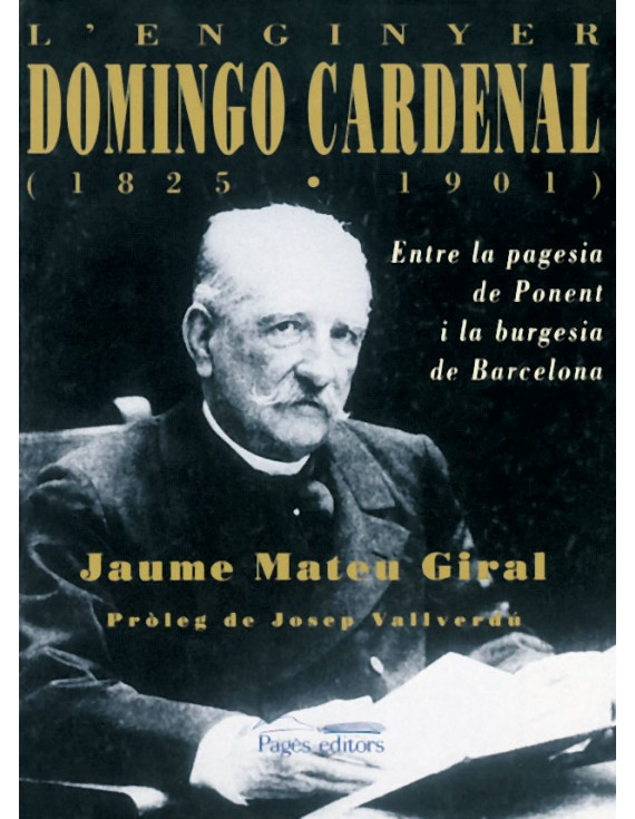 L'enginyer Domingo Cardenal (1825-1901)