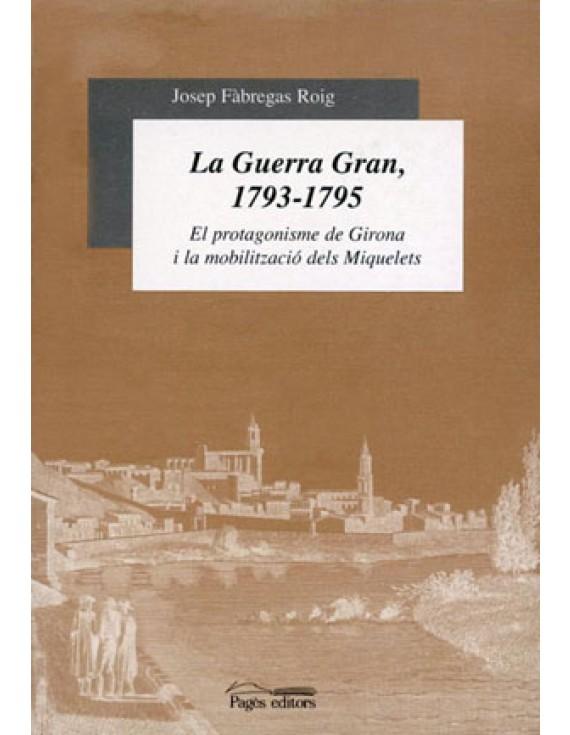 La Guerra Gran, 1793-1795