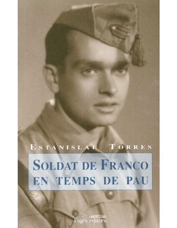 Soldat de Franco en temps de pau