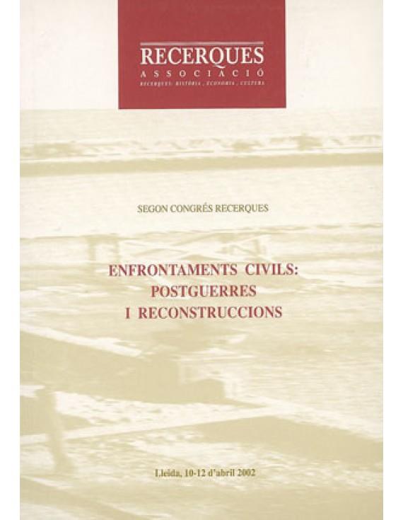 Enfrontaments civils I: postguerres i reconstruccions