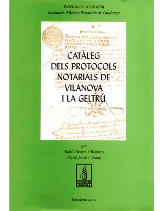Catàleg de protocols notarials de Vilanova i la Geltrú