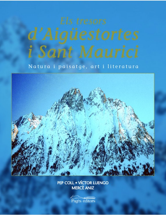 Els tresors d'Aigüestortes i Sant Maurici