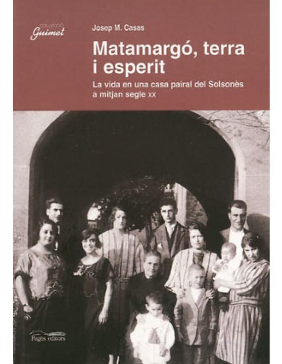 Matamargó, terra i esperit