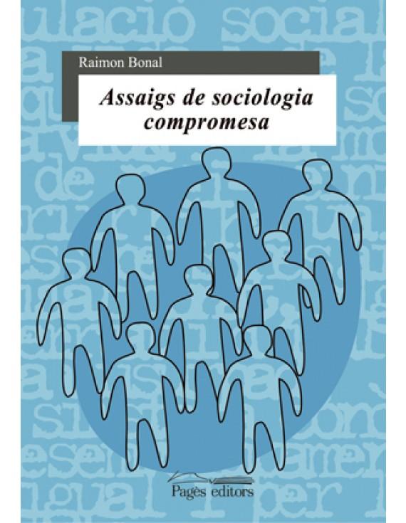 Assaigs de sociologia compromesa