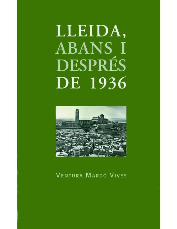 Lleida, abans i després del 1936