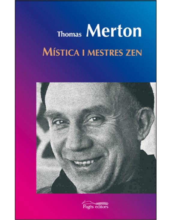 Místics i mestres zen