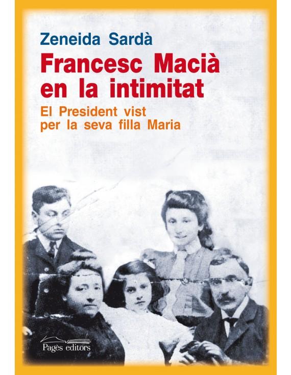 Francesc Macià en la intimitat