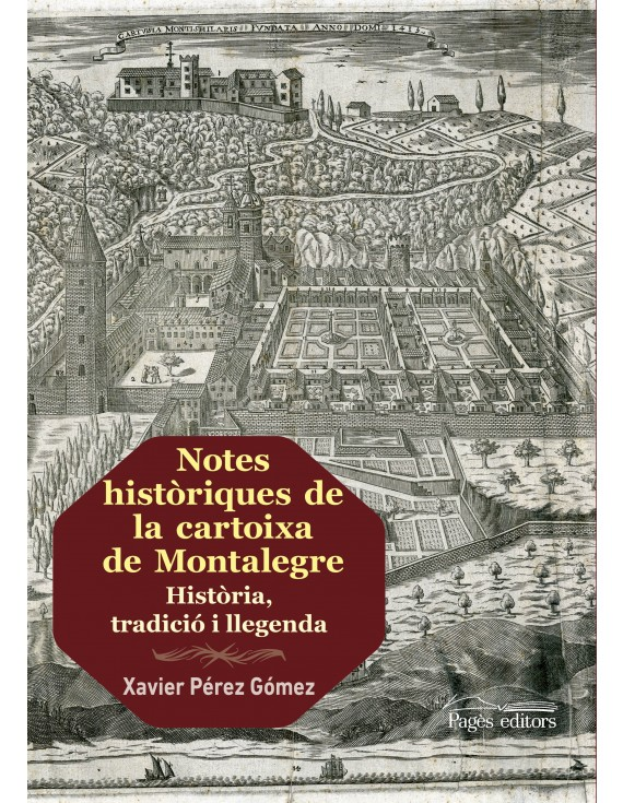 Notes històriques de la cartoixa de Montalegre