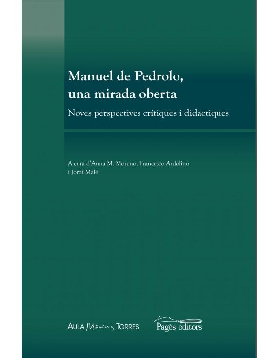 Manuel de Pedrolo, una mirada oberta