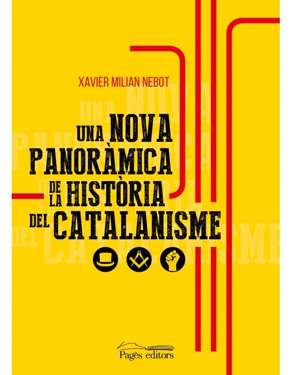 Una nova panoràmica de la història del catalanisme