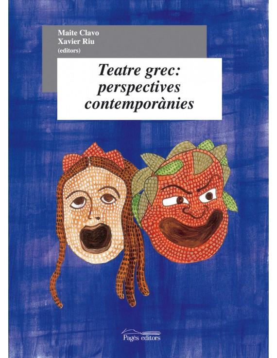Teatre grec: perspectives contemporànies