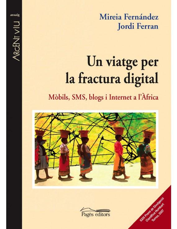 Un viatge per la fractura digital
