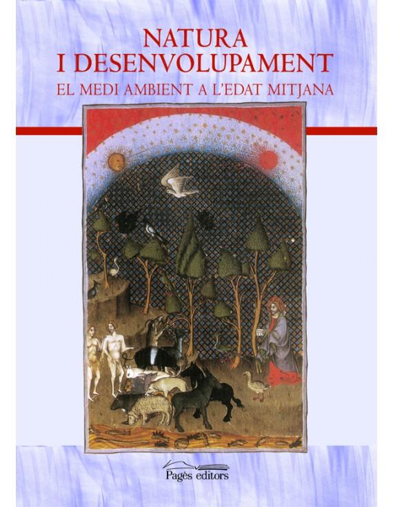 Natura i desenvolupament. El medi ambient a l'Edat Mitjana