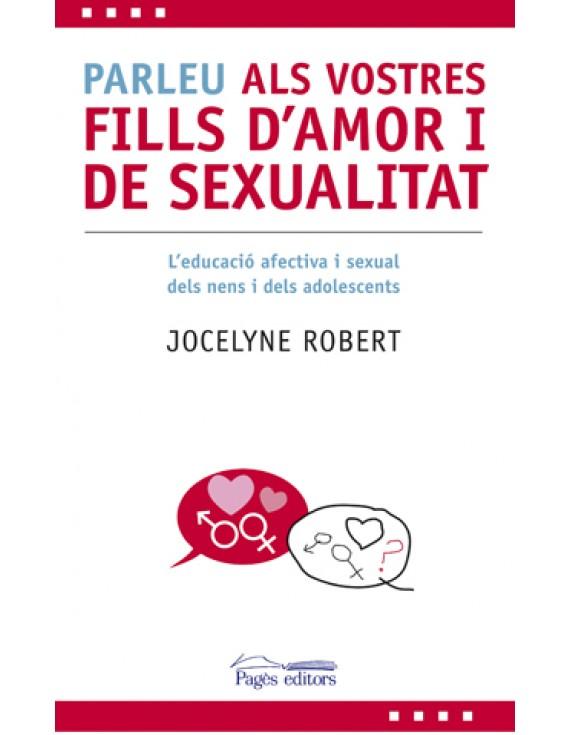 Parleu als vostres fills d'amor i de sexualitat