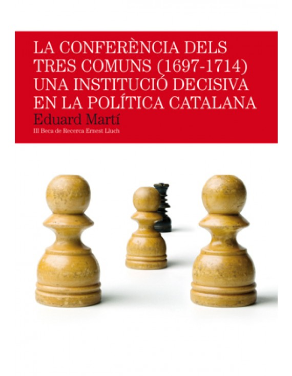 La Conferència dels Tres Comuns (1697-1714)