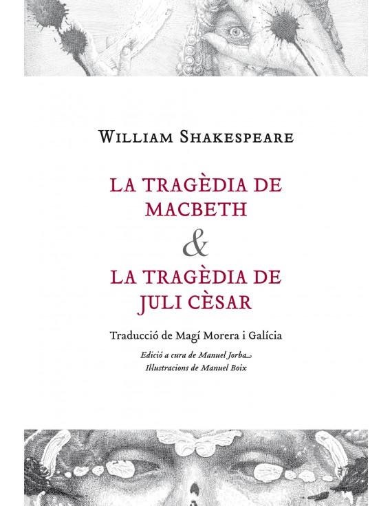 La tragèdia de Macbeth & La tragèdia de Juli Cèsar