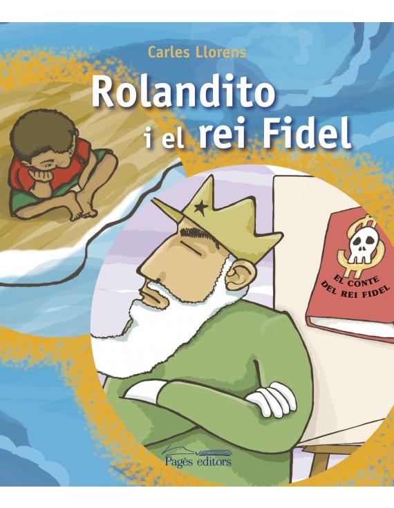 Rolandito i el rei Fidel