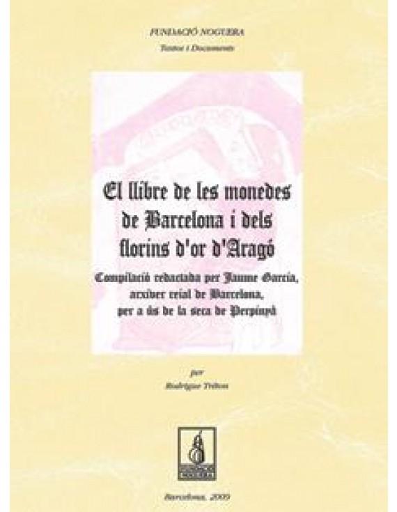 El llibre de les monedes de Barcelona i dels Florins d'or d'Aragó
