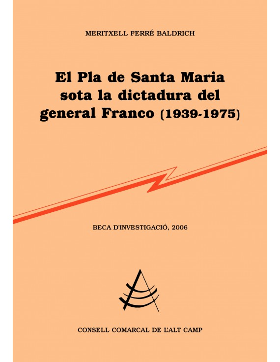 El Pla de Santa Maria sota la dictadura del general Franco (1939-1975)