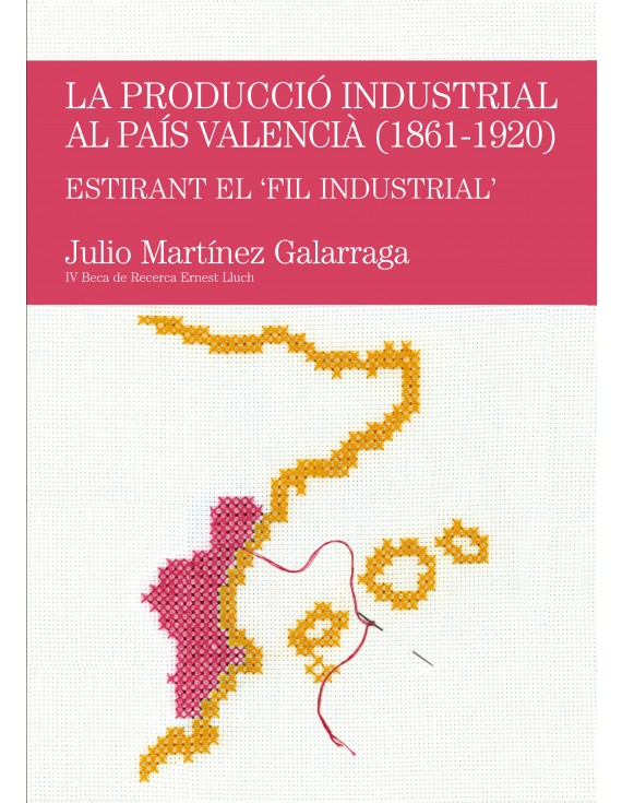 La producció industrial al País Valencià (1861-1920)