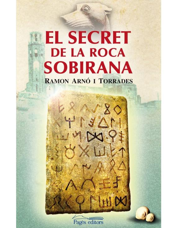 El secret de la Roca Sobirana