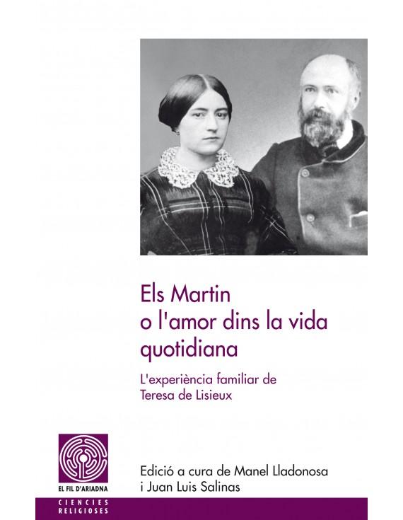 Els Martin o l'amor dins la vida quotidiana
