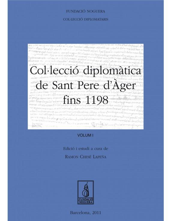 Col·lecció diplomàtica de Sant Pere d'Àger fins 1198