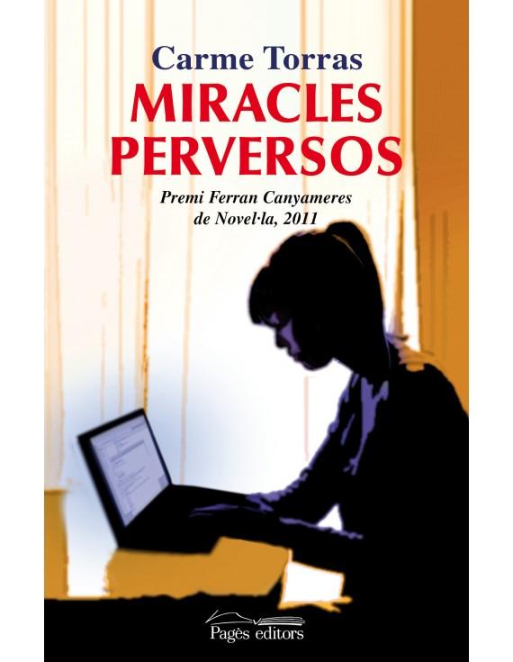Miracles perversos
