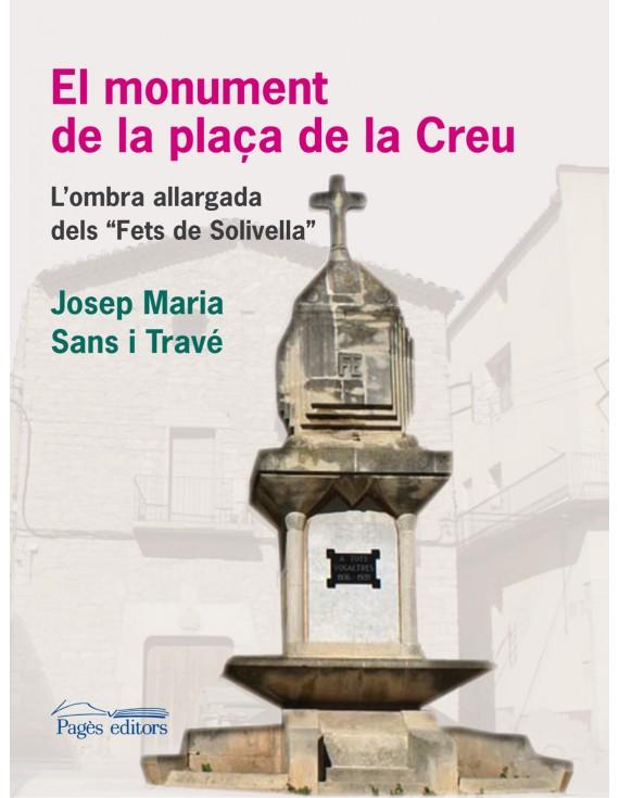 El monument de la plaça de la Creu