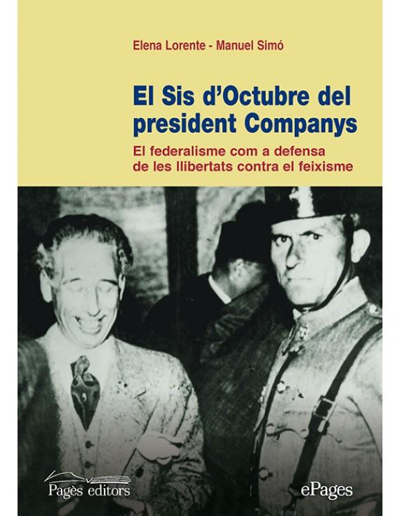 El Sis d'Octubre del president Companys (e-book epub)