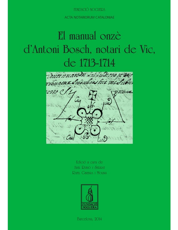 El manual onzè d'Antoni Bosch, notari de vic, de 1713-1714