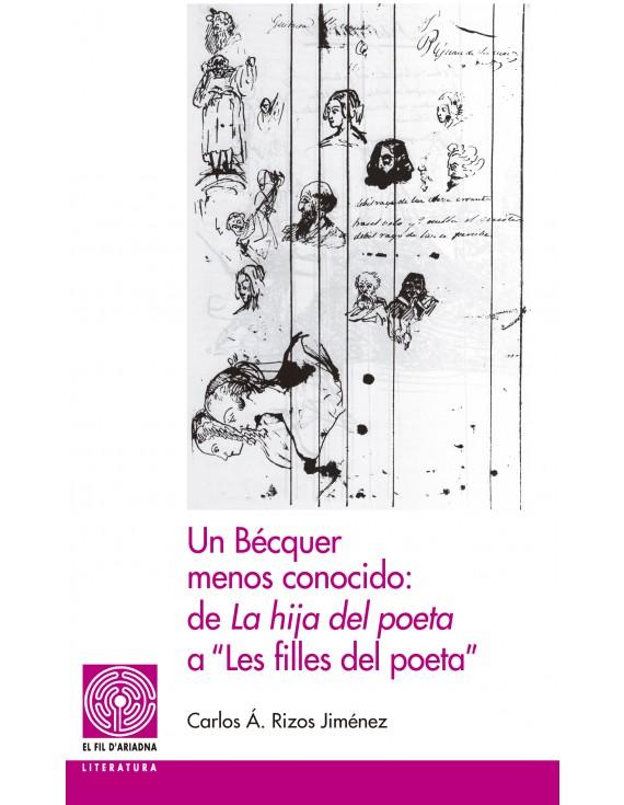"Un Bécquer menos conocido: de ""La hija del poeta"" a ""Les filles del poeta"""