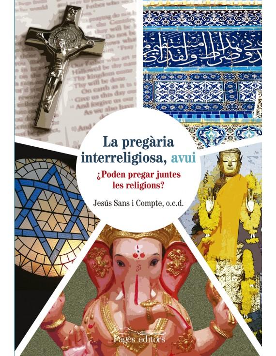 La pregària interreligiosa, avui