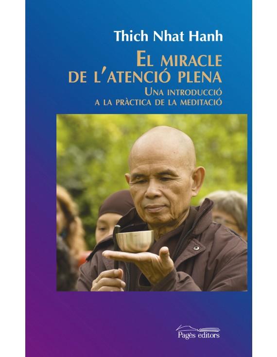 El miracle de l'atenció plena