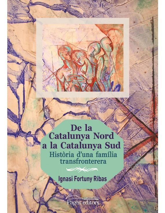 De la Catalunya Nord a la Catalunya Sud