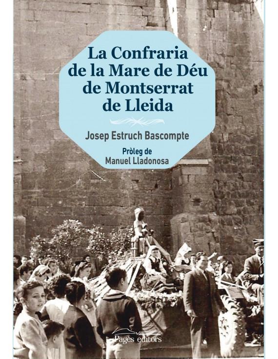 La Confraria de la Mare de Déu de Montserrat de Lleida