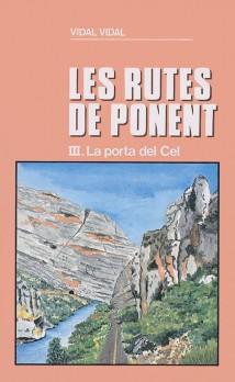 La porta del Cel (Les rutes de Ponent III)
