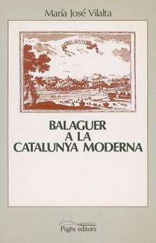 Balaguer a la Catalunya moderna