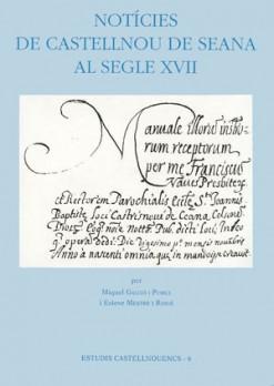Notícies de Castellnou de Seana al segle XVII