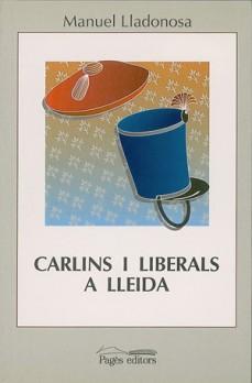 Carlins i liberals a Lleida (1833-1840)